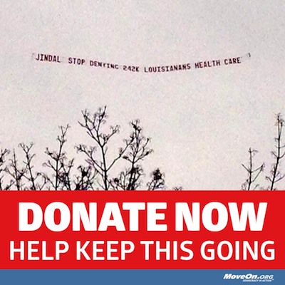 Airplane banner: Jindal, Stop denying 242k   Louisianans health care