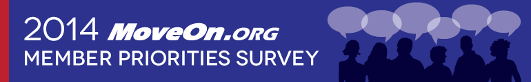 2014 MoveOn Member Priority Survey
