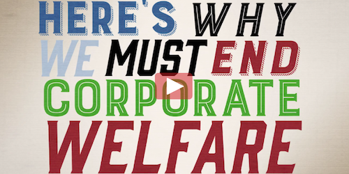 End Corporate Welfare